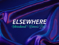Elsewhere International Women's Day