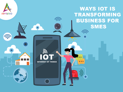 Appsinvo - Ways IoT Is Transforming Business For SMEs