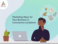 Marketing Ways for Your Business in Coronavirus Lockdown