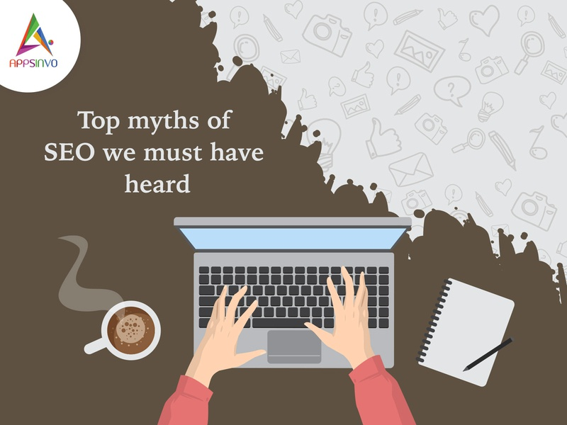 Appsinvo - Top Myths of SEO We Must have Heard