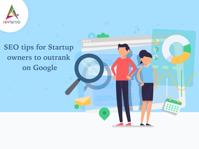 Appsinvo - SEO tips for Startup owners to outrank on Google