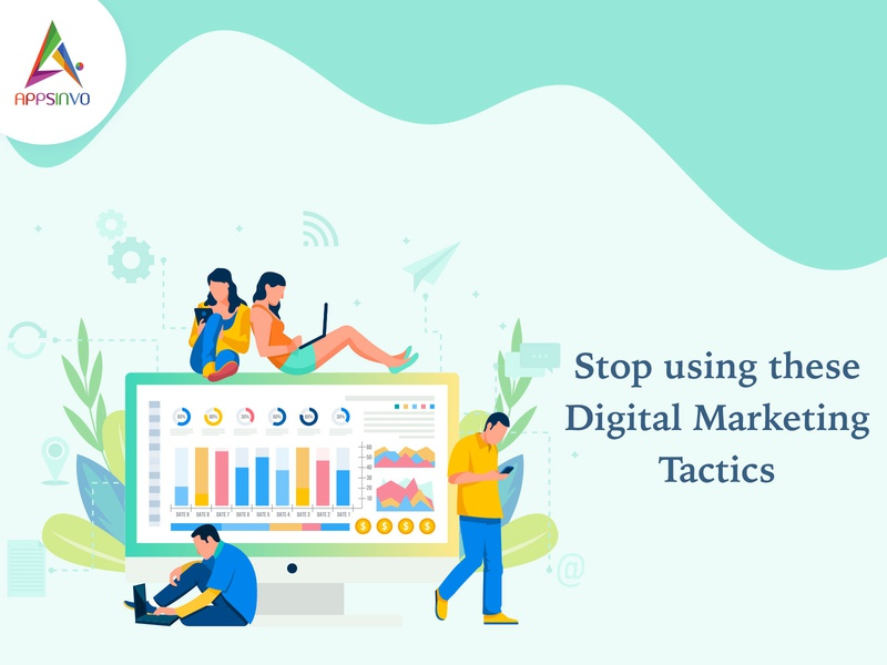 Appsinvo - Stop using these Digital Marketing Tactics