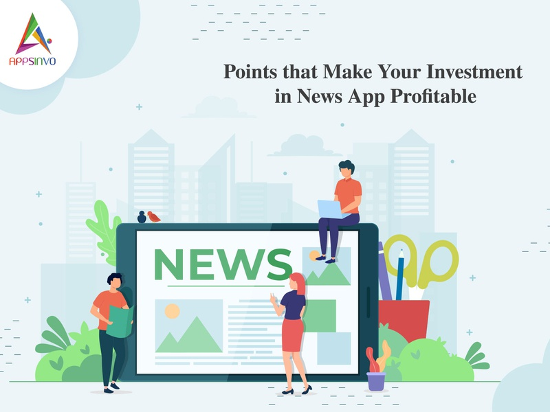 Points that Make Your Investment in News App Profitable