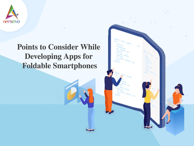 Appsinvo - Points to Consider While Developing Apps for Foldable