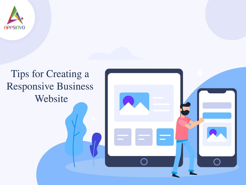 Appsinvo - Tips for Creating a Responsive Business Website