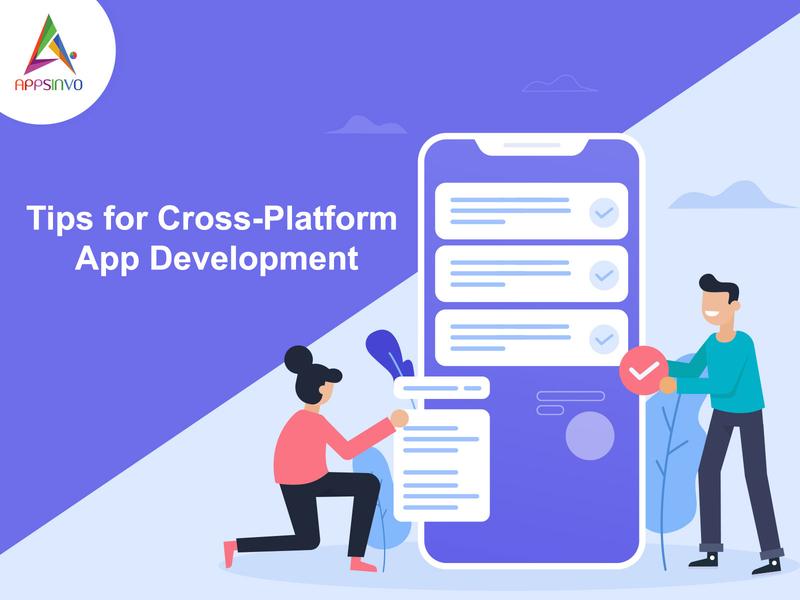 Appsinvo - Tips for Cross-Platform App Development