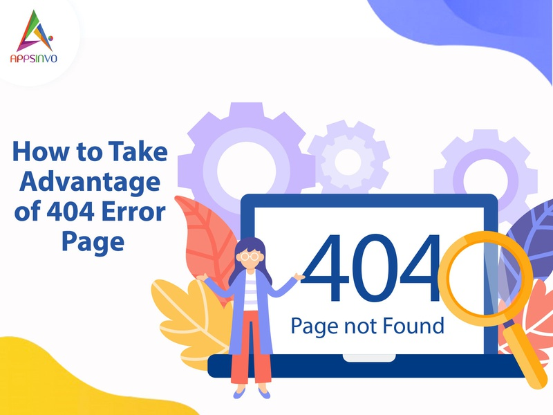 Appsinvo - How to Take Advantage of 404 Error Page