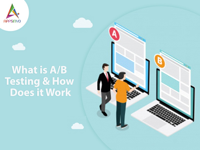 Appsinvo : What is A/B Testing & How Does it Work
