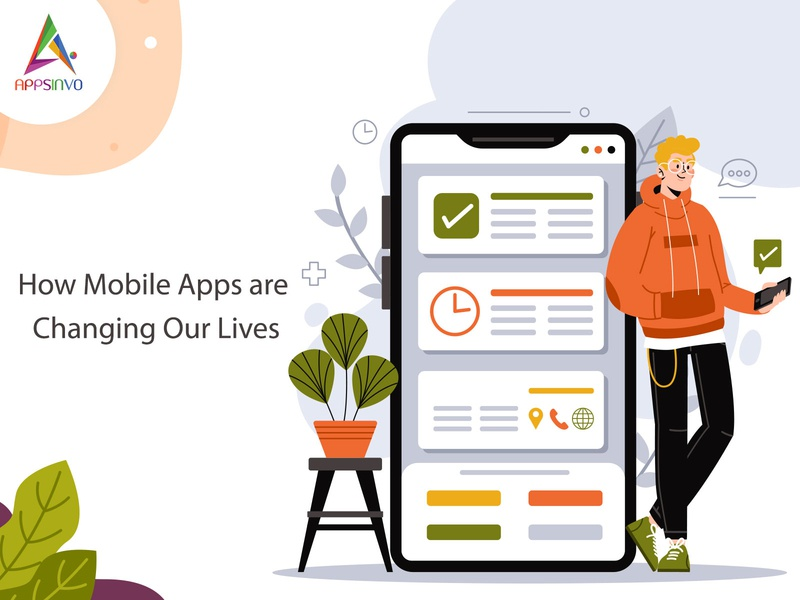 Appsinvo - How Mobile Apps are Changing Our Lives