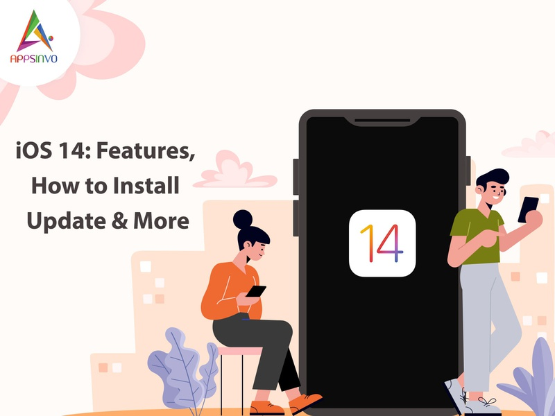 Appsinvo - iOS 14 Features, How to Install Update & More