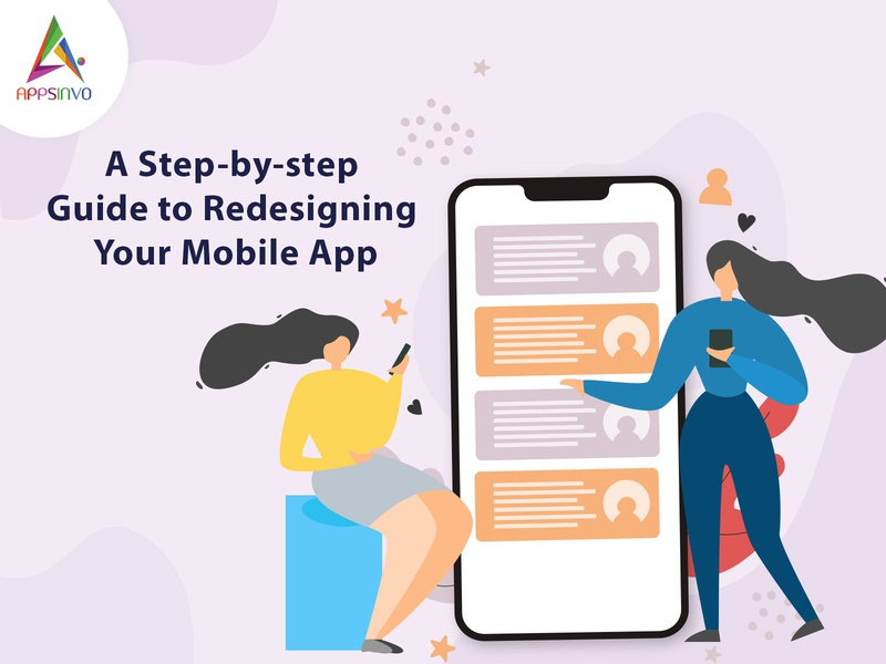 Appsinvo : A Step by step Guide to Redesigning Your Mobile App