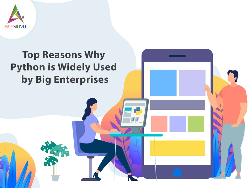 Top Reasons Why Python is Widely Used by Big Enterprises