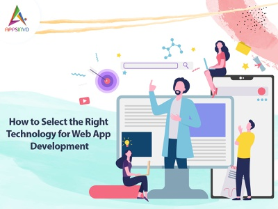 Appsinvo - How to Select the Right Technology for Web App Develo