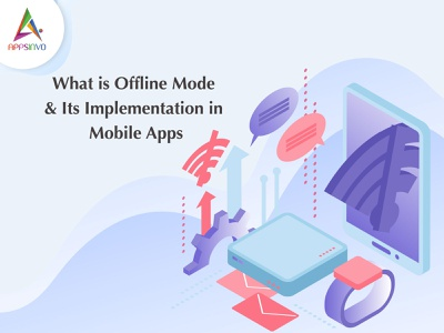 Appsinvo - What is Offline Mode & Its Implementation in Mobile A