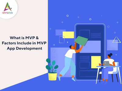 Appsinvo - What is MVP & Factors Include in MVP App Development
