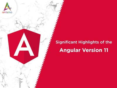 Appsinvo - Significant Highlights of the Angular Version 11