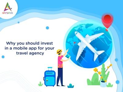Appsinvo - Why you should invest in a mobile app for your travel