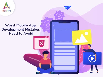 Appsinvo - Worst Mobile App Development Mistakes Need to Avoid