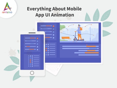 Appsinvo -  Everything About Mobile App UI Animation