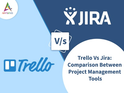 Appsinvo - Trello Vs Jira: Comparison Between Project Management