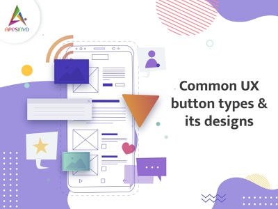 Appsinvo - Common UX Button Types & their Designs in 2021