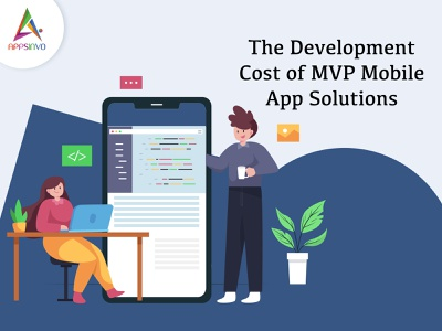 Appsinvo - The Development Cost of MVP Mobile App Solutions