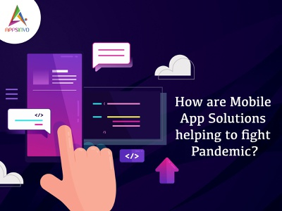 How are Mobile App Solutions helping to fight Pandemic