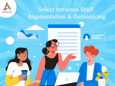 Appsinvo - Select Between Staff Augmentation & Outsourcing