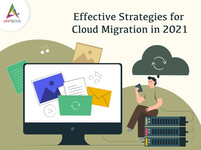 Appsinvo : Effective Strategies for Cloud Migration in 2021