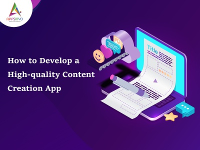 Appsinvo : How to Develop a High-quality Content Creation App animation branding graphic design