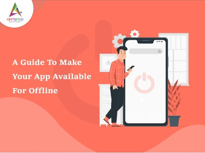 Appsinvo - A Guide To Make Your App Available For Offline ui 3d graphic design motion graphics branding animation