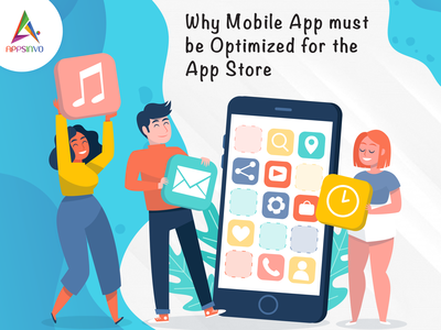 Why Mobile App must be Optimized for the App Store | Appsinvo