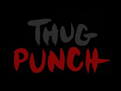 Thug Punch Custom Type