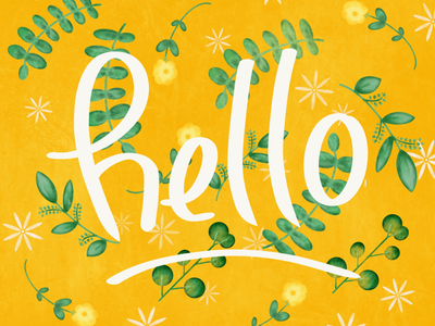 Happy yellow hello green flowers happy hello springtime spring yellow design handlettering illustration