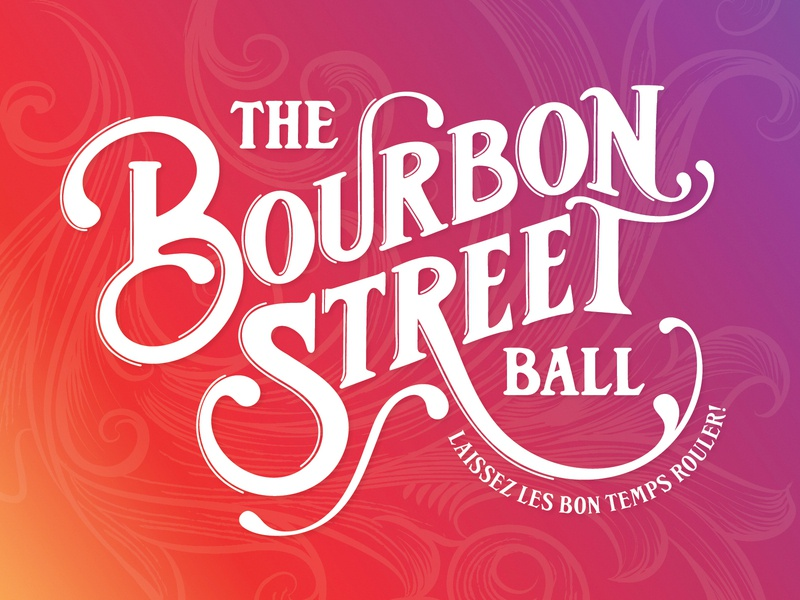 2020 Gala Event • The Bourbon Street Ball desgin handmade typogaphy playhouse cleveland party bourbonstreet street bourbon french color illustrator ipad illustration logo event gala new orleans handlettering