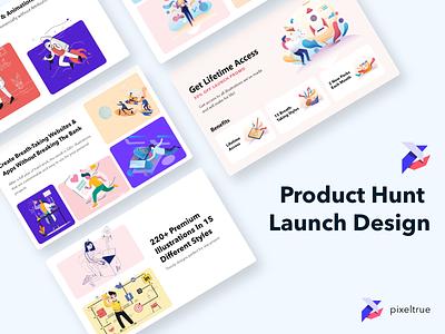 Product Hunt Launch Design - Pixel True Unlimited product design product graphic design illustration branding