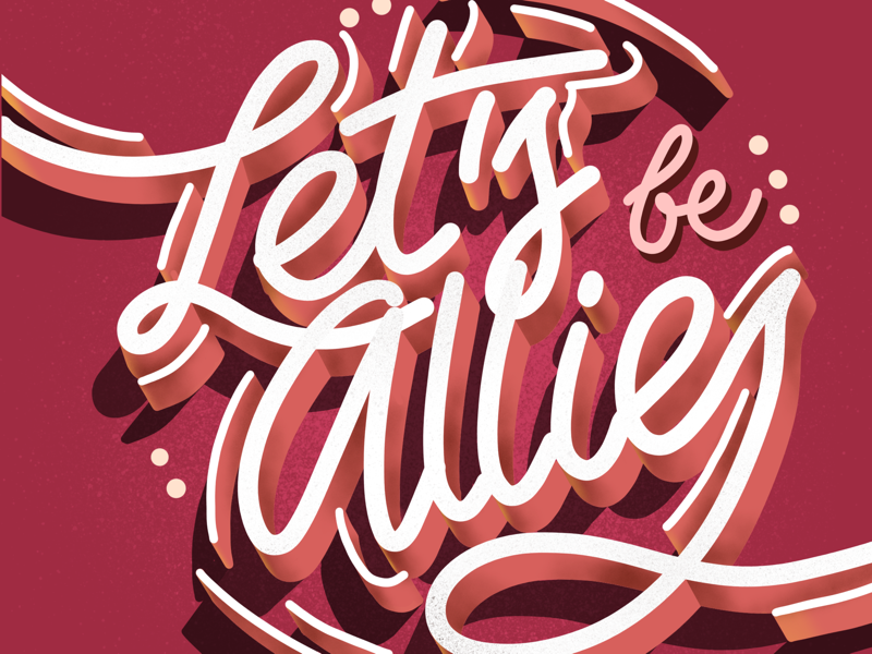 Lets's be Allies procreate ipad art typography lettering