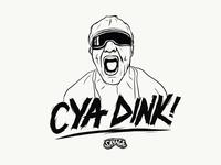 cya DINK!