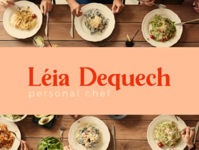 Léia Dequech Personal Chef