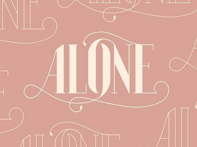Alone - #NewMusicMonday
