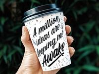 A Million Ideas Are Keeping Me Awake