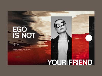 Ego Is Not Your Friend banner landing page hero web design magazine editorial humble ego ui