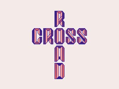 Crossroad gradients custom type typography type cross crossroad