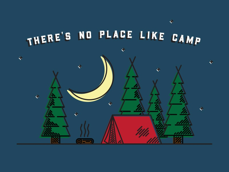 Theres no place like camp dribbble