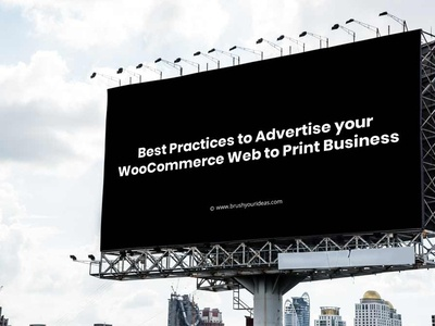 Advertise your WooCommerce Web to Print Business