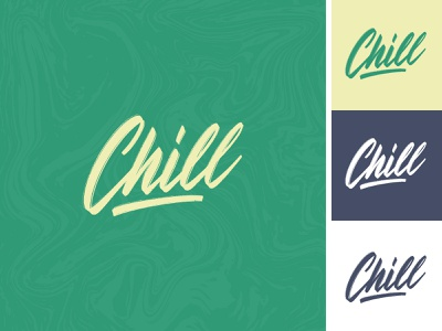 Chill lettering logo sketch chill handlettering label apparel sketch packaging clothing fashion mark script typography type brush design branding hand lettering logotype logo calligraphy lettering