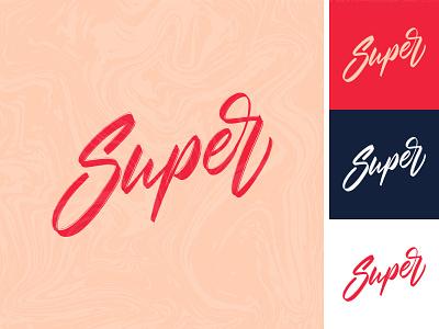 Super lettering logo sketch super label handlettering apparel sketch packaging clothing fashion mark script typography type brush design branding hand lettering logotype logo calligraphy lettering