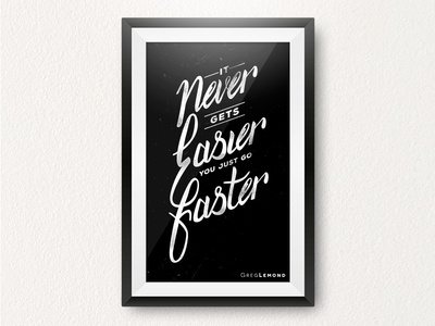 It never gets easier, you just go faster art print brush lettering brush lettered motivational quote poster print typography type lettering hand lettering