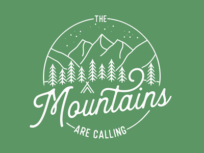 The Mountains Are Calling hand lettering lettering illustration