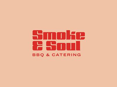Smoke & Soul restaurant food smoke bbq typography wordmark logo